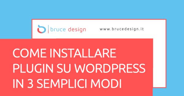 copertina-finale-Come-installare-plugin-su-Wordpress-in-3-semplici-modi